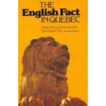 The English Fact in Quebec: Second Edition by Sheila McLeod Arnopoulos, 9780773504134