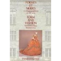 Form and Fashion: Nineteenth-Century Montreal Dress by Jacqueline Beaudouin-Ross, 9780773509702