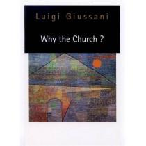 Why the Church? by Luigi Giussani, 9780773517073