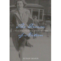 The Dream of Nation: Second Edition: Volume 198 by S. Mann, 9780773523906