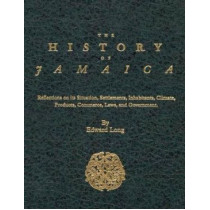 The History of Jamaica by Edward Long, 9780773525528