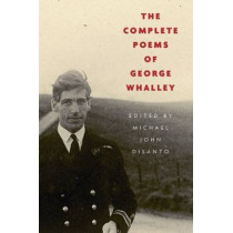 The Complete Poems of George Whalley by George Whalley, 9780773548039