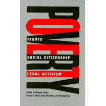 Poverty: Rights, Social Citizenship, and Legal Activism by Margot Young, 9780774812870