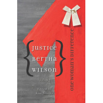 Justice Bertha Wilson: One Woman's Difference by Kim Brooks, 9780774817332