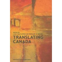 Translating Canada by Luise Von Flotow, 9780776606613