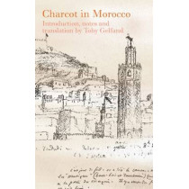 Charcot in Morocco by Dr. Jean-Martin Charcot, 9780776607740