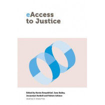 eAccess to Justice by Fabien Gelinas, 9780776624297