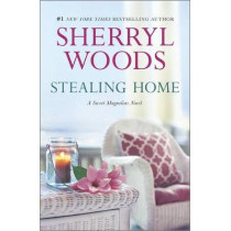 Stealing Home by Sherryl Woods, 9780778316282