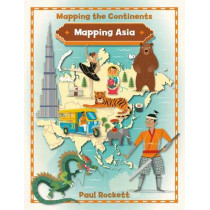 Mapping Asia by Paul Rockett, 9780778726197
