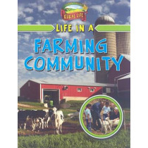 Life in a Farming Community by Lizann Flatt, 9780778750840