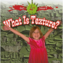 What is Texture? by Stephanie Fitzgerald, 9780778751410