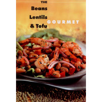 The Beans, Lentils and Tofu Gourmet by Peter Matthews, 9780778800231