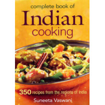 Complete Book of Indian Cooking by Suneeta Vaswani, 9780778801702
