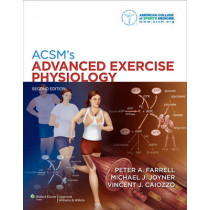 ACSM's Advanced Exercise Physiology by American College of Sports Medicine, 9780781797801