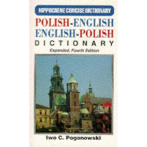 Polish-English / English-Polish Concise Dictionary With Complete Phonetics by Iwo Cyprian Pogonowski, 9780781801331