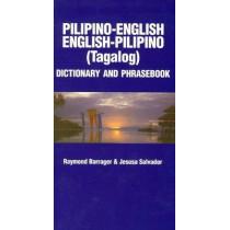Pilipino-English / English-Pilipino Dictionary & Phrasebook by Raymond P. Barrager, 9780781804516