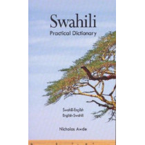 Swahili-English / English-Swahili Practical Dictionary by Nicholas Awde, 9780781804806