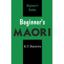 Beginner's Maori: Spoken in New Zealand by K. T. Harawira, 9780781806053