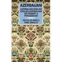 Azerbaijani-English / English-Azerbaijani Dictionary & Phrasebook by Nicholas Awde, 9780781806848