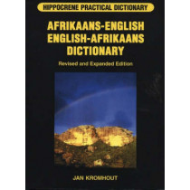 Afrikaans-English / English-Afrikaans Practical Dictionary by Jan Kromhout, 9780781808460