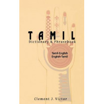 Tamil-English/English-Tamil Dictionary and Phrasebook: Romanized by Clement J. Victor, 9780781810166