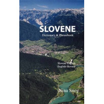 Slovene-English / English-Slovene Dictionary & Phrasebook by Nina Snoj, 9780781810470