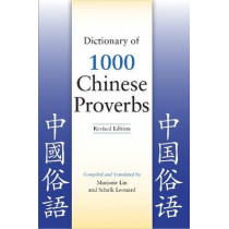 Dictionary of 1000 Chinese Proverbs by Marjorie Lin, 9780781812962