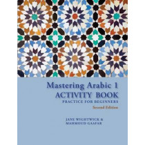 Mastering Arabic 1 Activity Book, Second Edition by Jane Wightwick, 9780781813396
