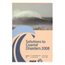 Solutions to Coastal Disasters 2008 by Louise Wallendorf, 9780784409688