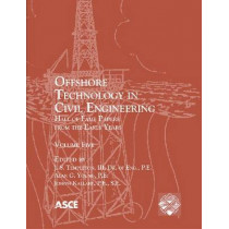 Offshore Technology in Civil Engineering: Hall of Fame Papers from the Early Years vol.5 by Alan Young, 9780784411131