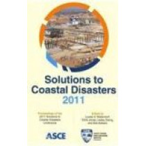Solutions to Coastal Disasters 2011 by Louise Wallendorf, 9780784411858