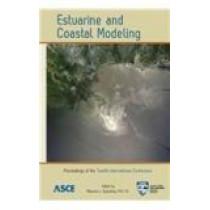 Estuarine and Coastal Modeling by Malcolm L. Spaulding, 9780784412411
