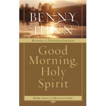 Good Morning, Holy Spirit by Benny Hinn, 9780785261261