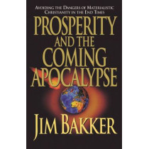Prosperity and the Coming Apocalyspe by Ken Abraham, 9780785269878