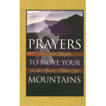 Prayers to Move Your Mountains by Michael Klassen, 9780785286523