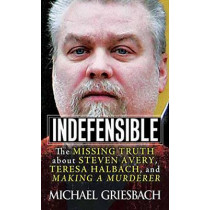 Indefensible by Michael Griesbach, 9780786041145