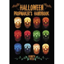 Halloween Propmaker's Handbook by Kenneth Pitek, 9780786424634