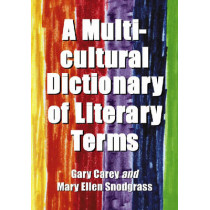A Multicultural Dictionary of Literary Terms by Gary Carey, 9780786429509