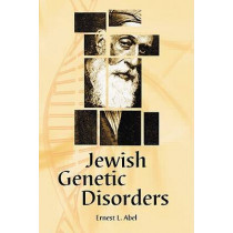 Jewish Genetic Disorders: A Layman's Guide by Ernest L. Abel, 9780786440870