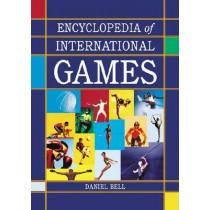 Encyclopedia of International Games by Daniel Bell, 9780786464142