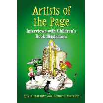 Artists of the Page: Interviews with Children's Book Illustrators by Kenneth A. Marantz, 9780786476084