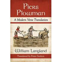 Piers Plowman: A Modern Verse Translation by William Langland, 9780786495030