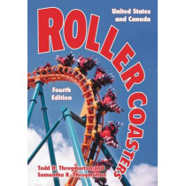 Roller Coasters: United States and Canada by Todd H. Throgmorton, 9780786495979