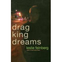 Drag King Dreams by Leslie Feinberg, 9780786717637
