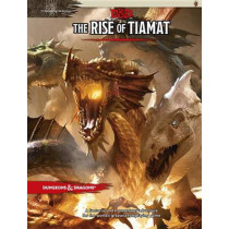 Dungeons & Dragons: Tyranny of Dragons the Rise of Tiamat (D&D Adventure) by Wizards of the Coast, 9780786965656