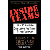 Inside Teams: How 20 World-Class Organizations Are Winning Through Teamwork by Richard S. Wellins, 9780787902452