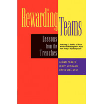 Rewarding Teams: Lessons from the Trenches by Glenn Parker, 9780787948092