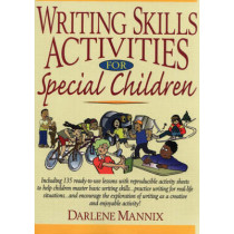 Writing Skills Activities for Special Children by Darlene Mannix, 9780787978846
