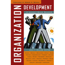 Organization Development: A Jossey-Bass Reader by Joan V. Gallos, 9780787984267