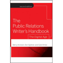 The Public Relations Writer's Handbook: The Digital Age by Merry Aronson, 9780787986315
